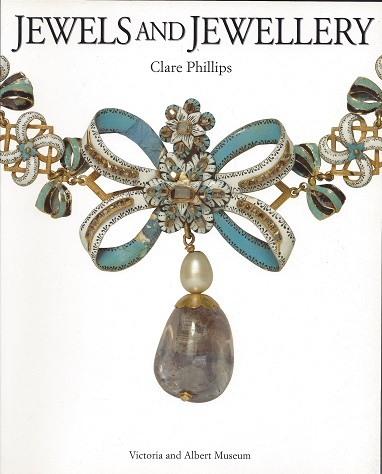 Jewels and Jewellery, Phillips, Clare
