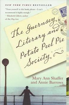 The Guernsey Literary and Potato Peel Pie Society, Shaffer, Mary Ann;  Barrows, Annie