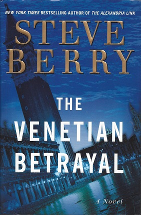 The Venetian Betrayal:  A Novel, Berry, Steve