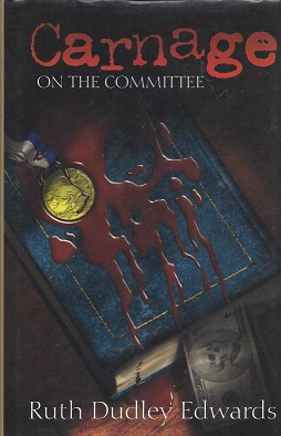 Carnage on the Committee, Edwards, Ruth Dudley