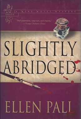 Slightly Abridged:  A Nine Muses Mystery: Erato, Pall, Ellen
