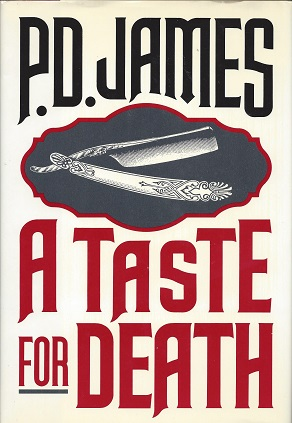 A Taste for Death, James, P. D.