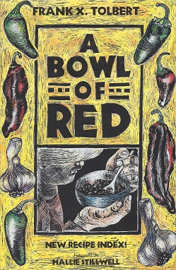 A Bowl of Red, Tolbert, Frank X.; Stillwell (foreward), Hallie