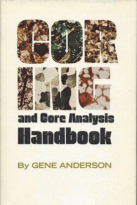 Coring and Core Analysis Handbook, Anderson, Gene