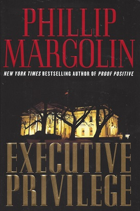 Executive Privilege, Margolin, Phillip