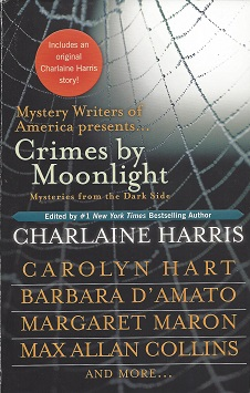 Crimes by Moonlight:  Mysteries from the Dark Side, Harris (Editor), Charlaine