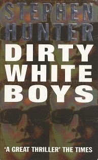 Dirty White Boys, Hunter, Stephen