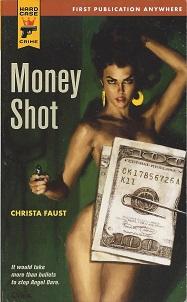Money Shot, Faust, Christina