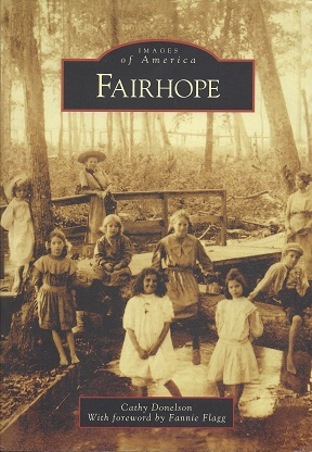 Fairhope [AL], Donelson, Cathy; Flagg (Foreword), Fannie