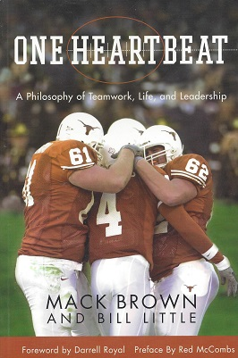One Heartbeat:  A Philosophy Of Teamwork, Life, and Leadership, Brown, Mack