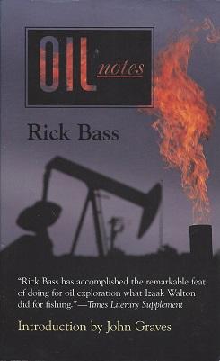 Oil Notes, Bass, Rick; Graves (Introduction), John