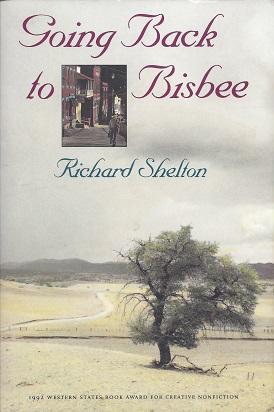 Going Back to Bisbee, Shelton, Richard