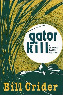 Gator Kill: A Truman Smith Mystery, Crider, Bill
