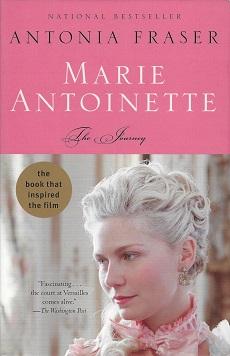 Marie Antoinette:  The Journey, Fraser, Antonia