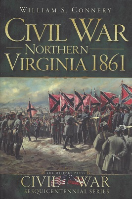 Civil War Northern Virginia 1861, Connery, William S.