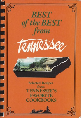 Best of the Best from Tennessee:  Selected Recipes from Tennessee's Favorite Cookbooks, McKee, Gwen; Moseley, Barbara; Davidson (Illustrator), Tupper