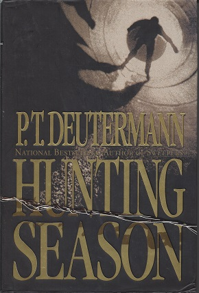 Hunting Season: A Novel, Deutermann, P. T.