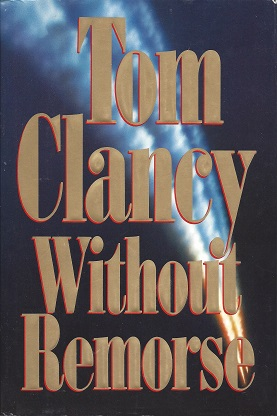 Without Remorse, Clancy, Tom