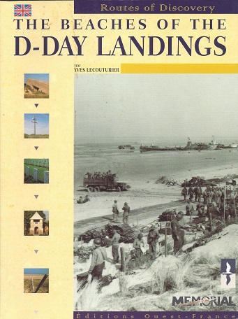 The Beaches of the D-Day Landings, Lecouturier, Yves