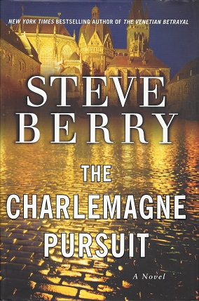 The Charlemagne Pursuit:  A Novel, Berry, Steve