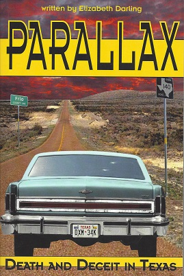 Parallax: Death and Deceit in Texas, Darling, Elizabeth