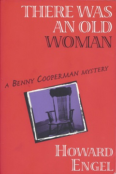 There was an Old Woman:   A Benny Cooperman Mystery, Howard Engel, Howard
