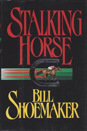 Stalking Horse, Shoemaker, Bill