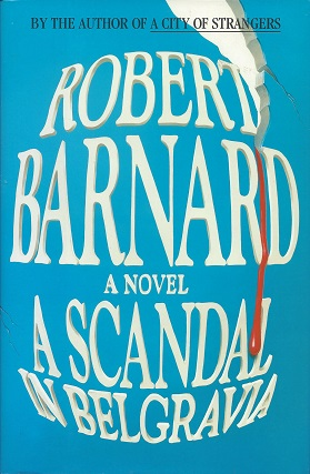 A Scandal in Belgravia, Robert Barnard, Robert