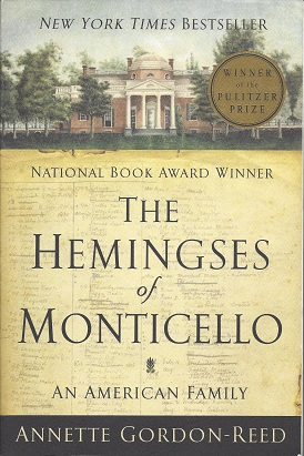 The Hemingses of Monticello: an American family, Gordon-Reed, Annette
