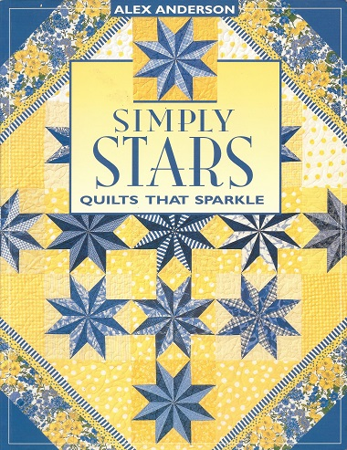 Simply Stars:  Quilts That Sparkle, Anderson, Alex