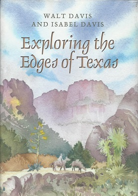 Exploring the Edges of Texas, Davis, Walt; Davis, Isabel