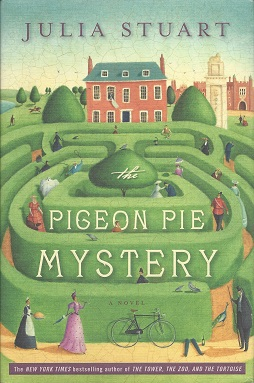 The Pigeon Pie Mystery:  A Novel, Stuart, Julia