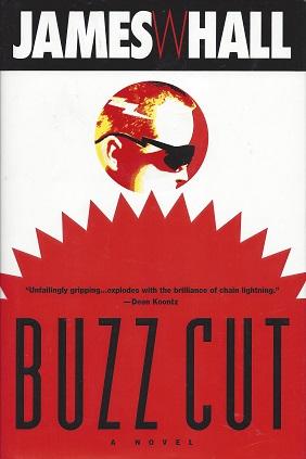 Buzz Cut, Hall James W