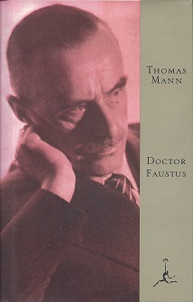 Doctor Faustus: the life of the German composer Adrian Leverk?uhn as told by a friend The Life of the German Composer Adrian Leverk?uhn as Told by a Friend, Mann, Thomas; Lowe-Porter (translator), H. T.
