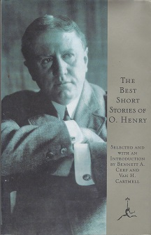 The Best Short Stories of O. Henry, selected and with an introduction by Bennett A. Cerf and Van H. Cartmell