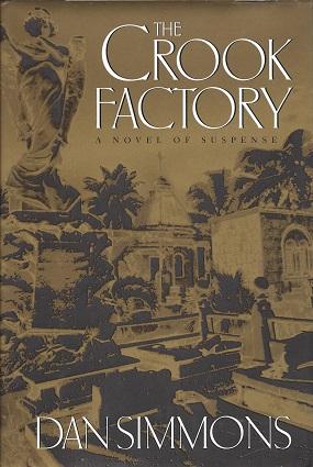The Crook Factory, Simmons, Dan
