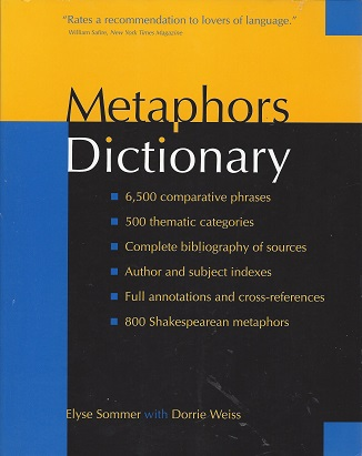 Metaphors Dictionary, Weiss, Dorrie; Sommer, Elyse