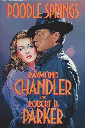 Poodle Springs, Chandler, Raymond; Parker, Robert B.