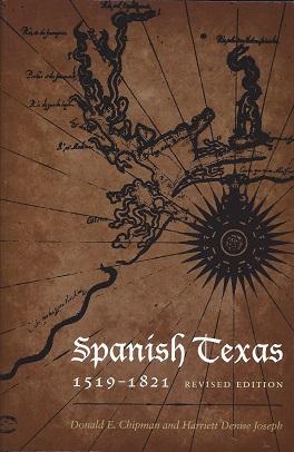 Spanish Texas, 1519-1821, Chipman, Donald E.; Joseph, Harriett Denise