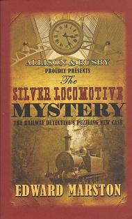 The Silver Locomotive Mystery, Marston, Edward