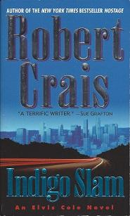 Indigo Slam:  An Elvis Cole Novel, Crais, Robert