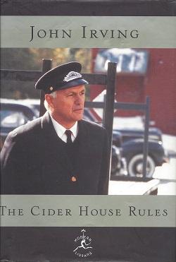 The Cider House Rules:  A Novel, Irving, John