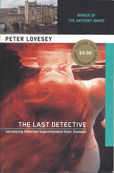 The Last Detective:  Introducing Detective Superintendent Peter Diamond, Lovesey, Peter