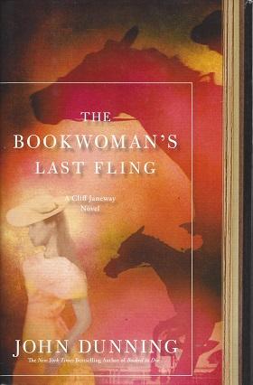 The Bookwoman's Last Fling:  A Cliff Janeway Novel, Dunning, John
