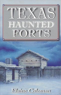 Texas Haunted Forts, Coleman, Elaine