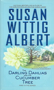 The Darling Dahlias and the Cucumber Tree, Albert, Susan Wittig
