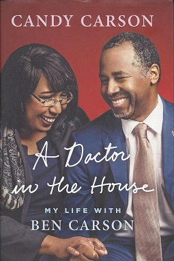 A Doctor in the House: My Life with Ben Carson, Carson, Candy