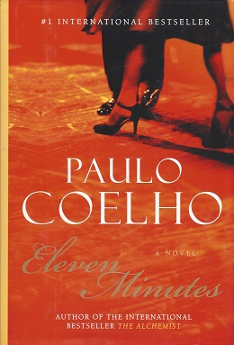 Eleven Minutes, Coelho, Paulo; translated from the Portuguese by Margaret Jull Costa