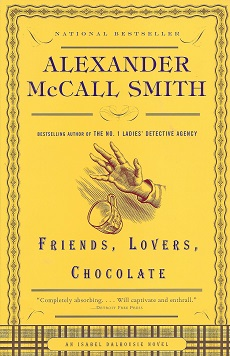 Friends, Lovers, Chocolate, McCall Smith, Alexander