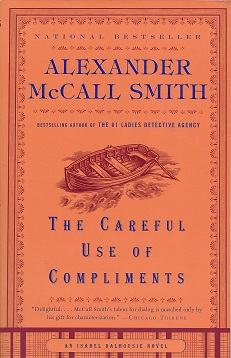 The Careful Use of Compliments, McCall Smith, Alexander